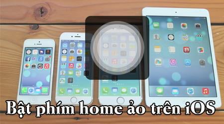 Có thể dùng nút home ảo trên iPhone, đôi khi vẫn hơi bất tiện